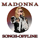 Madonna. Songs Offline ( 45 Songs ) Download on Windows