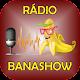 Download Rádio Banashow For PC Windows and Mac