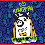 Kingpin Headbanger
