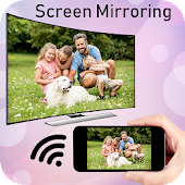 Screen Mirroring : Connect Mobile to TV
