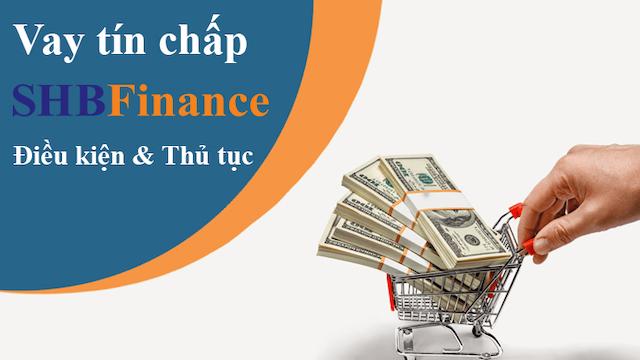 Vay tín chấp tại SHB Finance được đơn giản hóa trên thiết bị thông minh