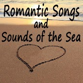 Romantic Songs and Sounds of the Sea