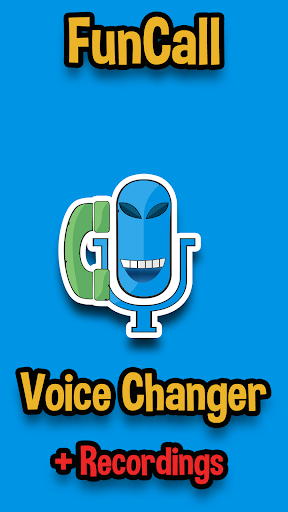 Funcall - In Call Voice Changer &  Call Recordings 4.0.13 screenshots 1
