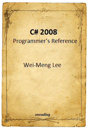 C-sharp 2008 Programmers Reference
