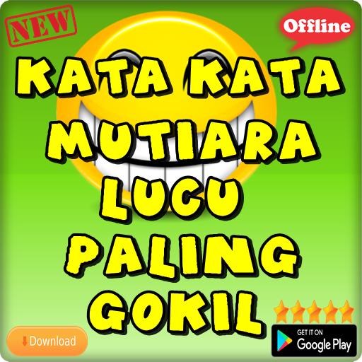 Kata Kata Mutiara Lucu Paling Gokil Android Apps Appagg