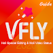 Guide for VFly Special & Holi Video Status 2020