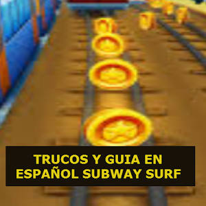 TRUCOS SUBWAY SURF