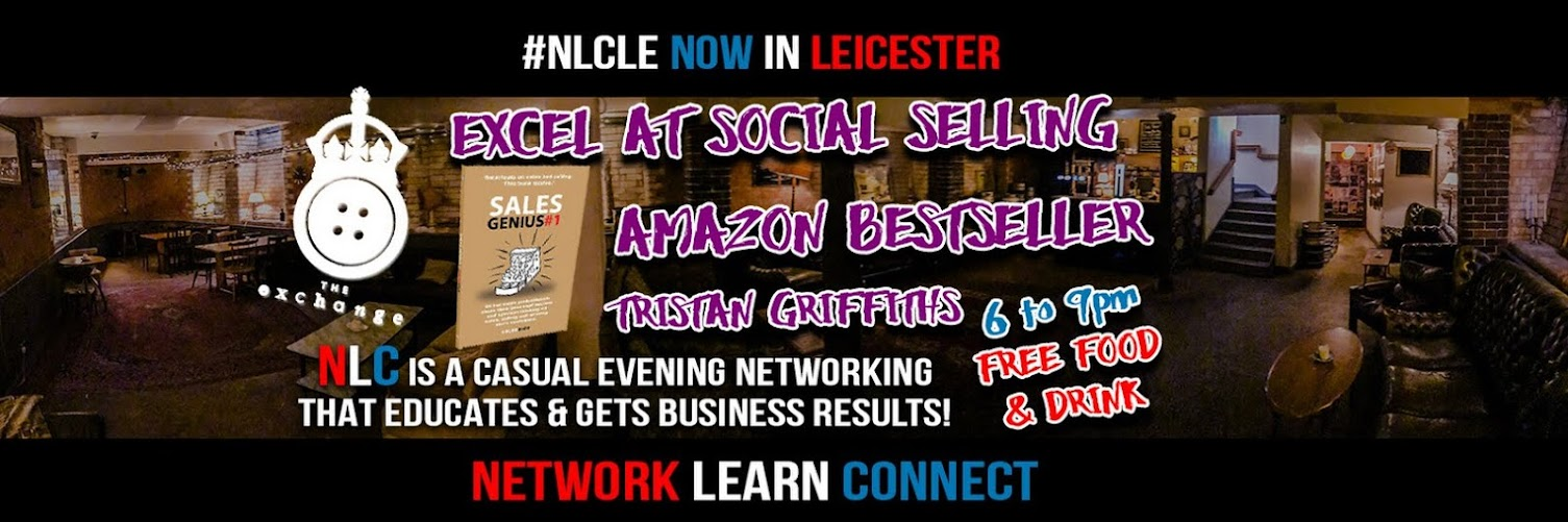 Network Learn Connect #NLCLE : Excel At Social Selling