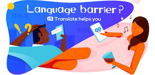 Hi Translate - Dịch Ứng Dụng, Dịch Giả Trò Chuyện Mod APK