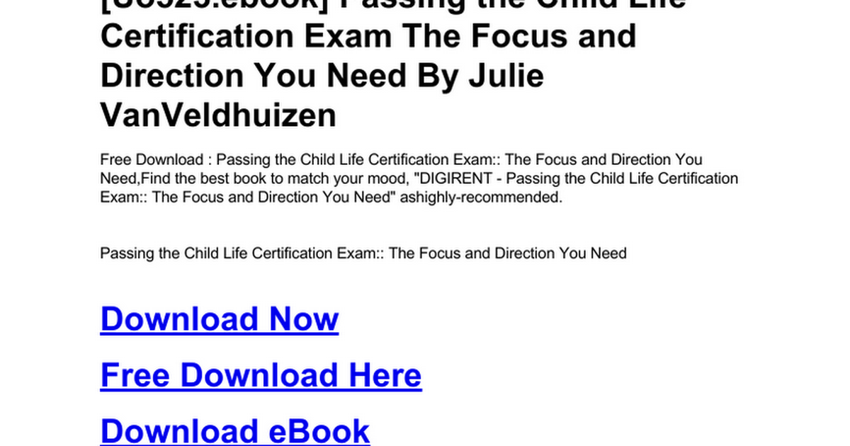 Passing The Child Life Certification Exam The Focus And Direction