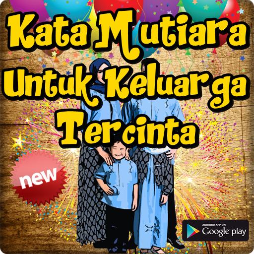 Download Kata Mutiara Untuk Keluarga Tercinta Menyentuh Free For Android Kata Mutiara Untuk Keluarga Tercinta Menyentuh Apk Download Steprimo Com