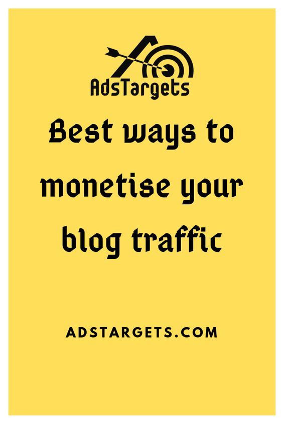 Best ways to monetize your blog traffic
