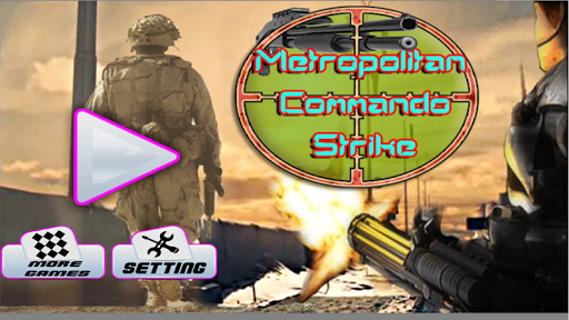 Metropolitan Commando Strike
