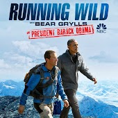 Running Wild with Bear Grylls And President Barack Obama