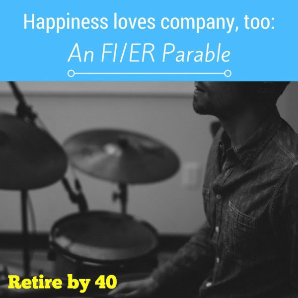 Happiness loves company, too: An FI/ER Parable