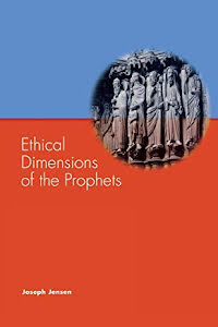 ETHICAL DIMENSIONS OF THE PROPHET