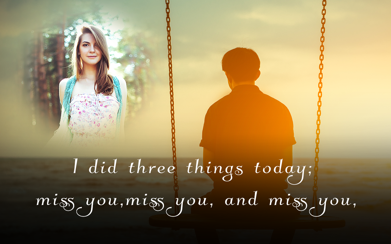 miss you photo frames screenshot - Miss You Picture Frames