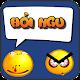 Download Hỏi Ngu Đáp Khôn For PC Windows and Mac