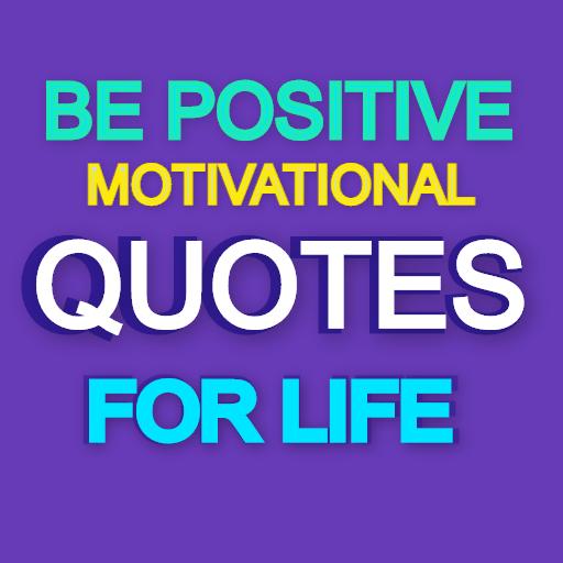 be positive daily quotes for life aplikasi di google play