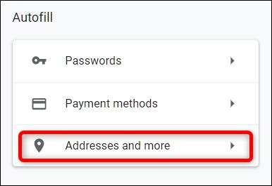 Google Chrome Autofill Addresses and more