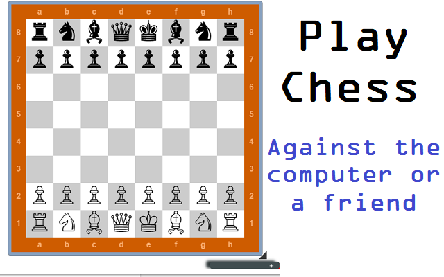 Chrome Chess: play with a friend or a machine