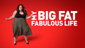 My Big Fat Fabulous Life thumbnail