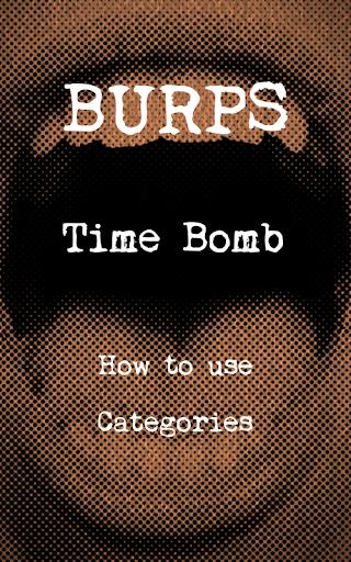 Burp Time Bomb