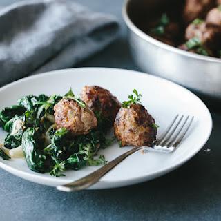 Pork and Fennel Meatballs with Garlic Sautéed Spinach.