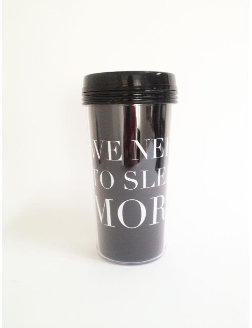 TAKE AWAY CUP - WE NEED TO