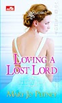 """""""Loving a Lost Lord (The Lost Lords #1) - Mary Jo Putney"""""""