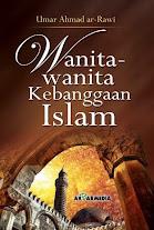 Wanita-Wanita Kebanggaan Islam | RBI