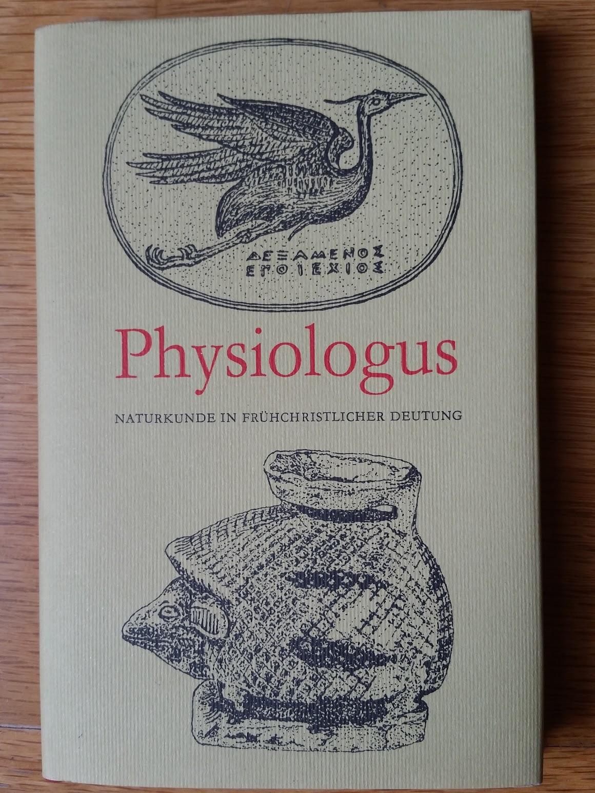 Schön spricht der Physiologus