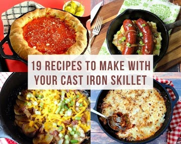19 Recipes To Make With Your Cast Iron Skillet