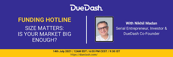 DueDash Funding Hotline: Size matters, is your market big enough?