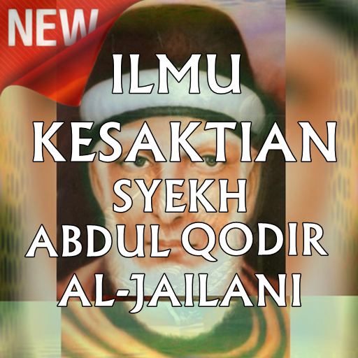 Ilmu Kesaktian Syekh Abdul Qadir Al-Jailani