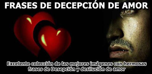 Frases De Desilucion De Amor Aplicaciones En Google Play