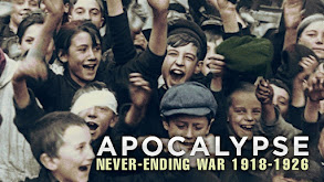 Apocalypse: Never-Ending War 1918-1926 thumbnail