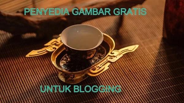 Penyedia Gambar Gratis Untuk Keperluan Blogging