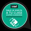 Dale la vuelta a tu clase (Flipped_Classroom)