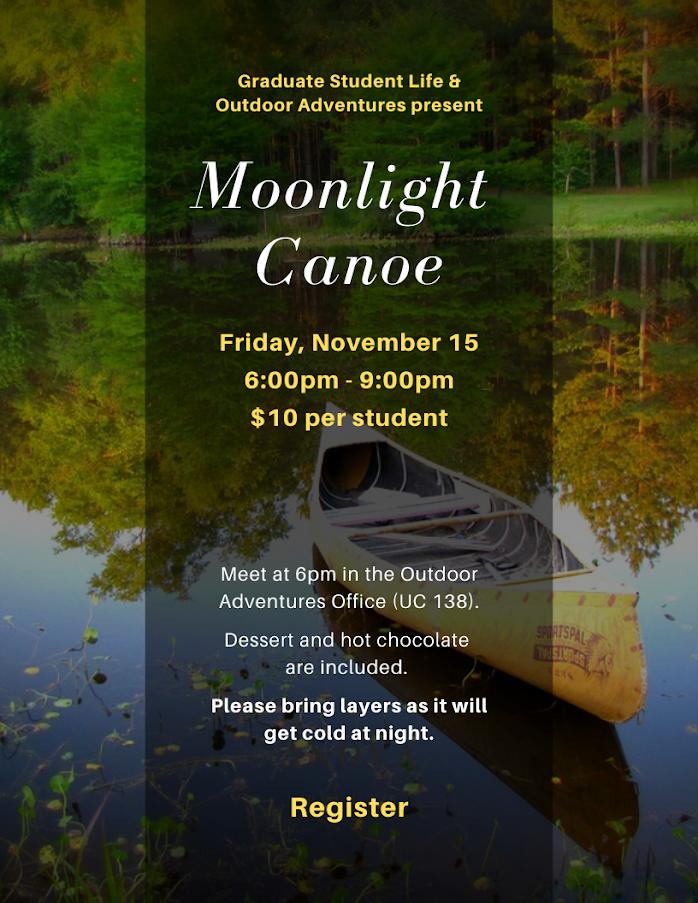 GSL & OA Moonlight Canoe, November 15 from 6-9pm, Meet at UC 138