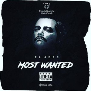 El Jefe - Most Wanted Upload Your Music Free
