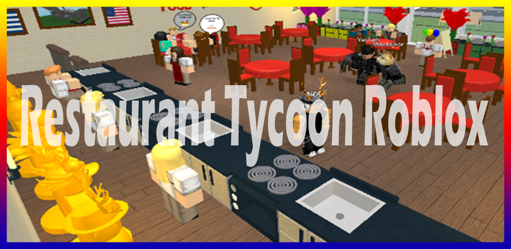 Download Guide for Restaurant Tycoon Roblox by rachiddev