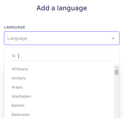 Easily select the language you want to translate your website into.