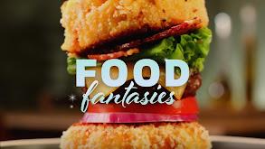 Food Fantasies thumbnail