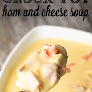 Ham and Cheese Soup {Crock Pot}.