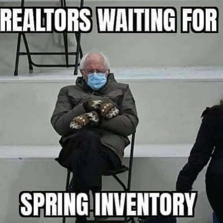 Realtors waiting for... Spring inventory for real estate memes