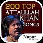 200 Top Attaullah Khan Songs icon