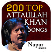200 Top Attaullah Khan Songs