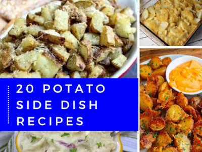20 Potato Side Dish Recipes