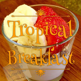 Tropical Breakfast Recipes.